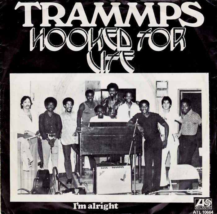 Trammps, The - Hooked For Life / I'm Alright