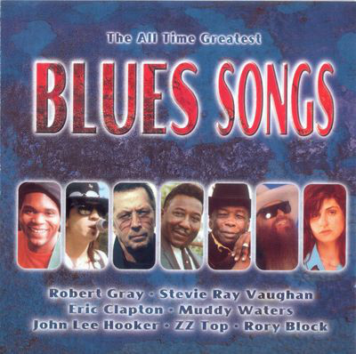 2cd various artists the all time greatest blues songs for Greatest house tracks of all time